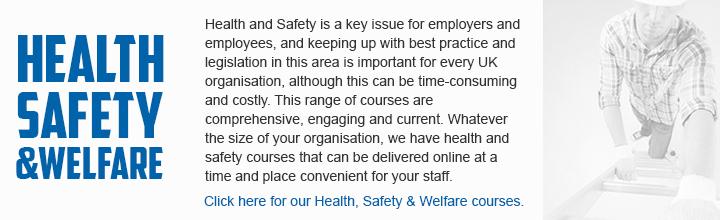 Health, Safety & Welfare